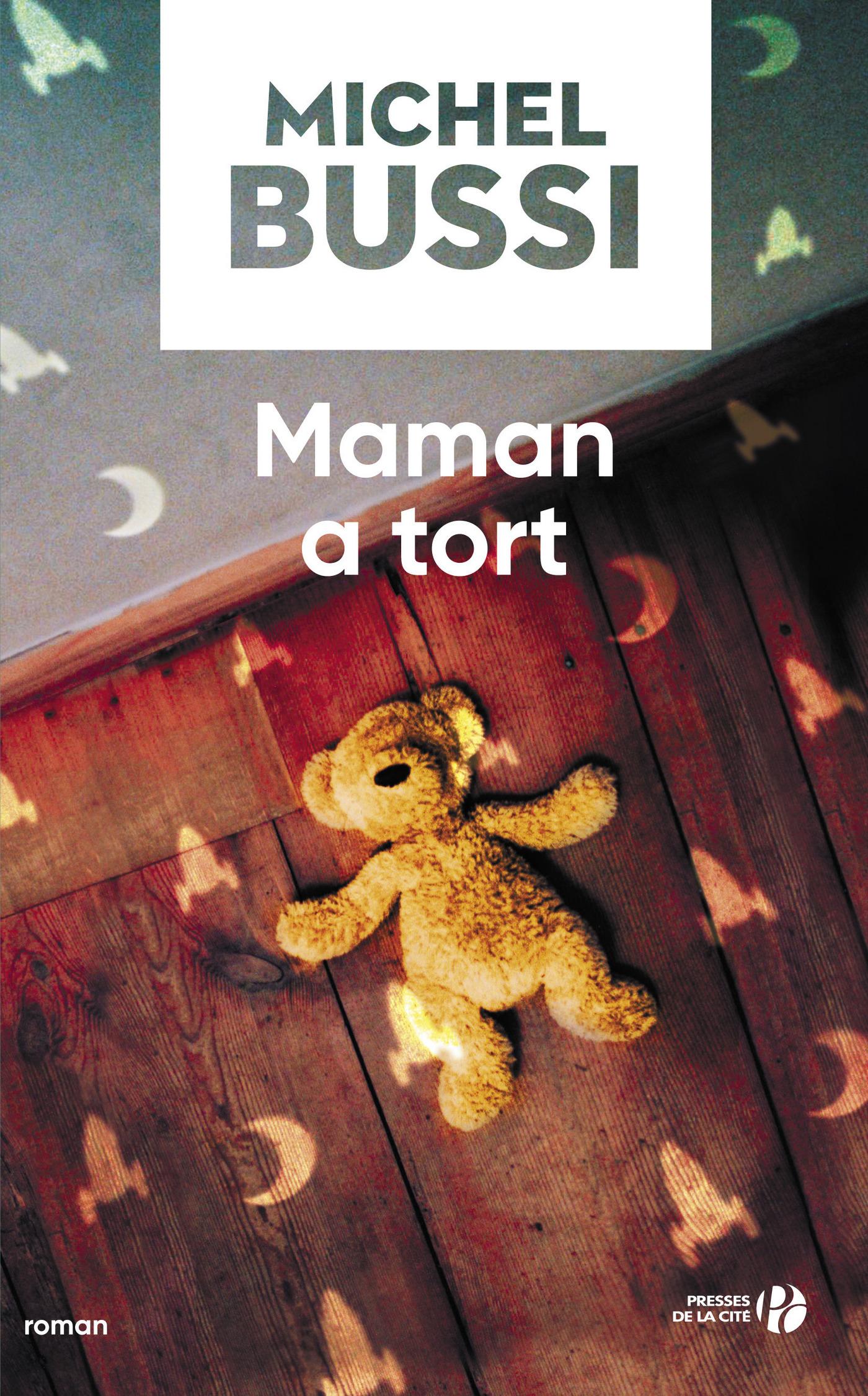 Maman a tort | BUSSI, Michel