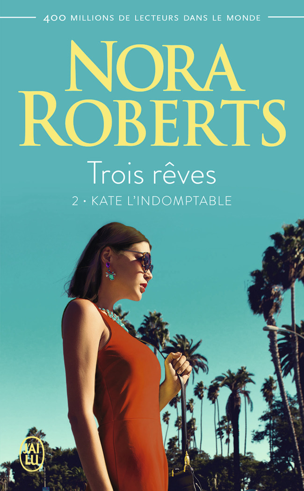 Trois rêves (Tome 2) - Kate...