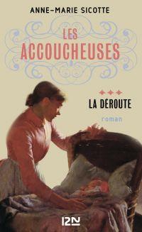 Les Accoucheuses tome 3 | SICOTTE, Anne-Marie. Auteur