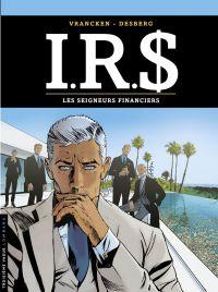 I.R.$ - tome 19 - Les Seign...