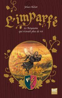 L'Imparfé - tome 2 Le Royau...