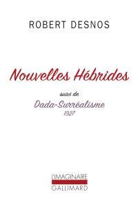 Nouvelles Hébrides / Dada-Surréalisme