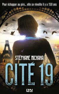 Cité 19 - tome 01 : Ville noire | MICHAKA, Stéphane. Auteur