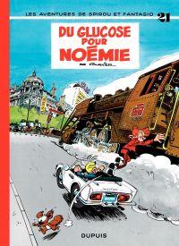 Spirou et Fantasio. Volume 21, Du glucose pour Noémie