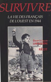 Survivre : la vie des Franç...