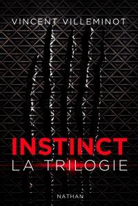 Instinct - L'intégrale | Villeminot, Vincent. Auteur