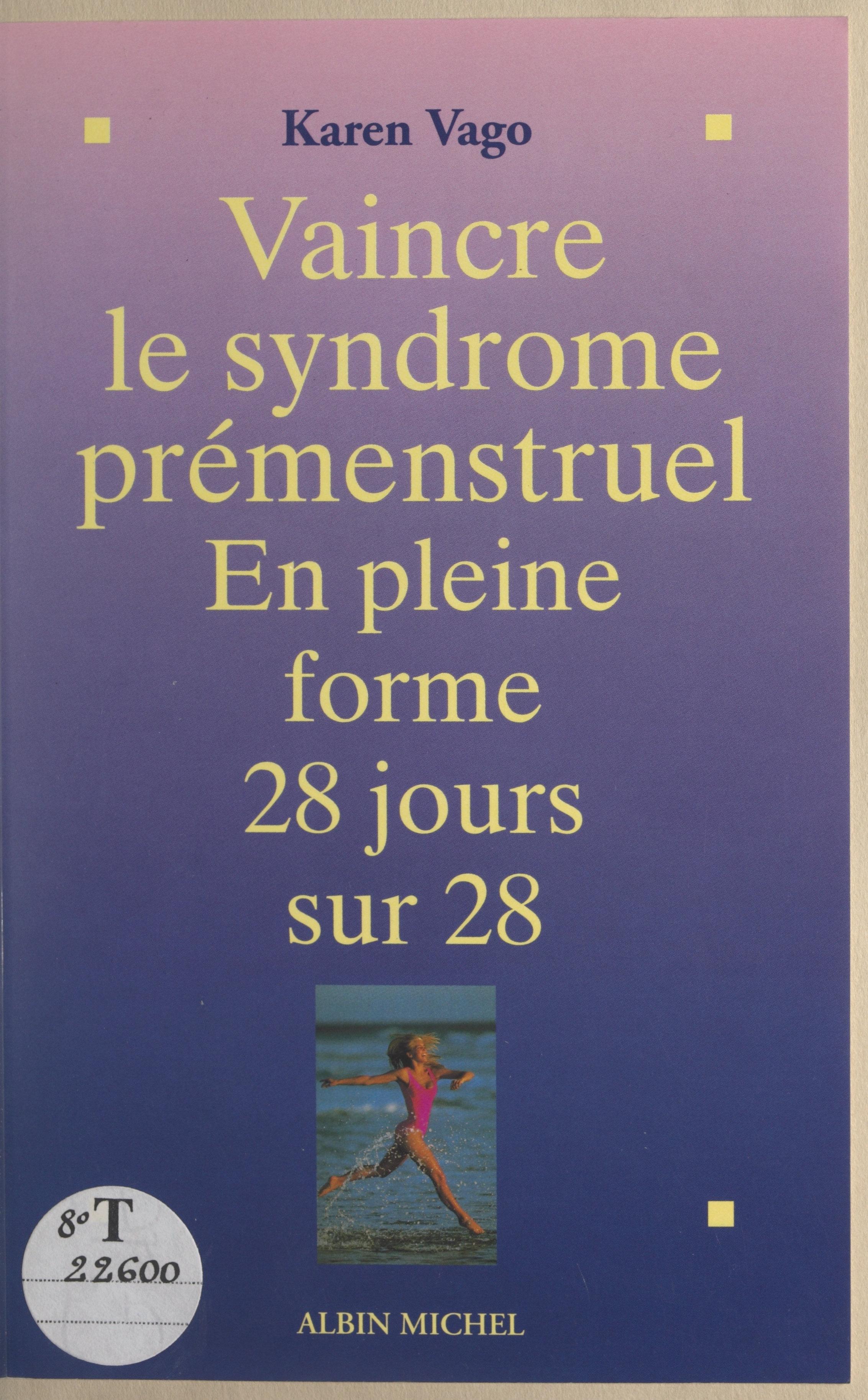 Vaincre le syndrome prémens...
