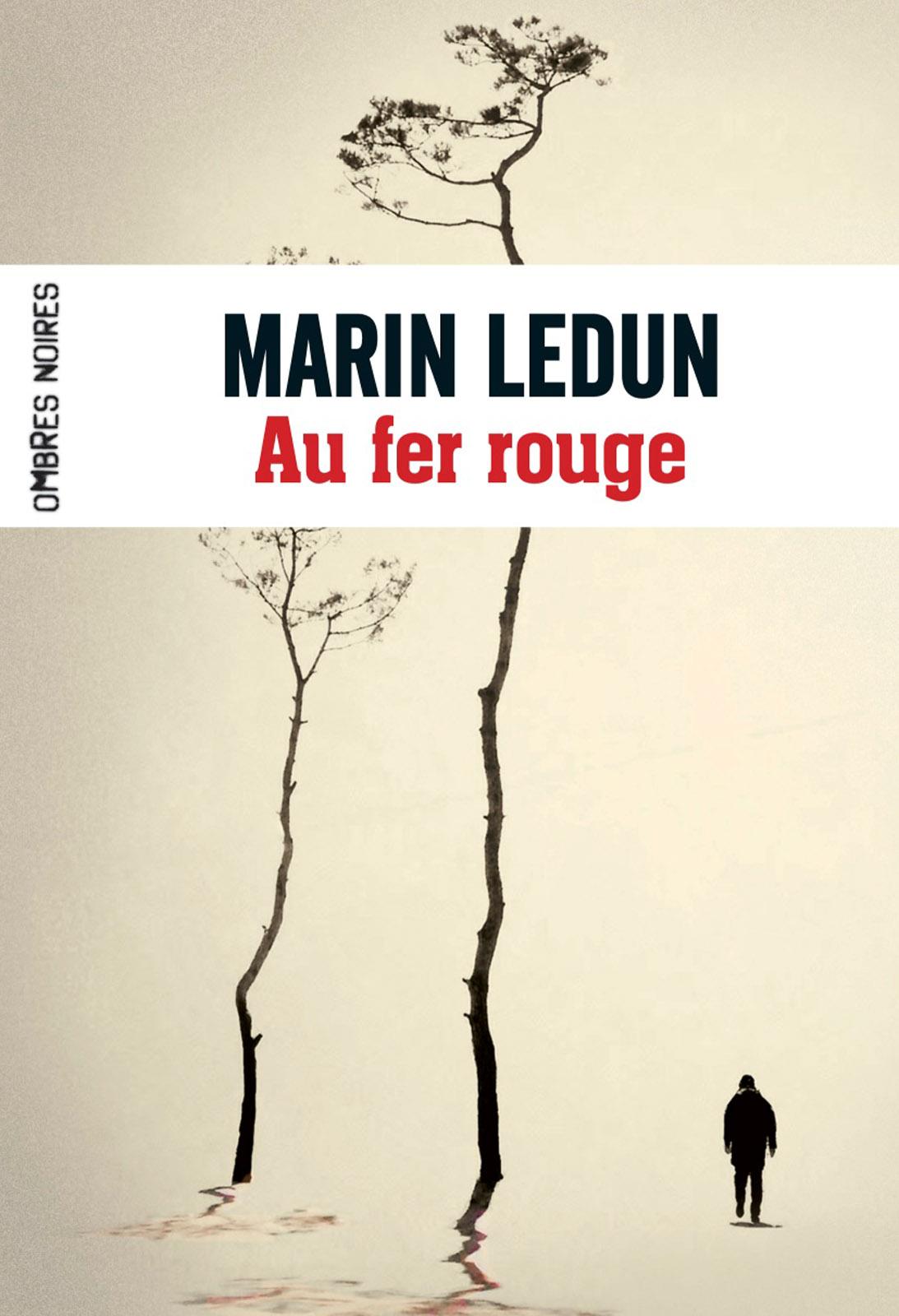Au fer rouge | Ledun, Marin