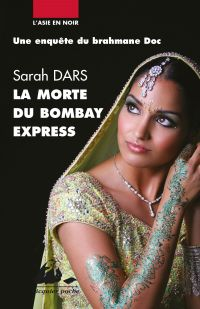 La morte du Bombay-Express | Dars, Sarah. Auteur