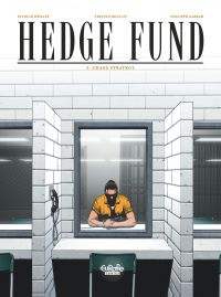 Hedge Fund - Tome 3 - Chaos...