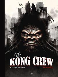 Image de couverture (The Kong Crew - Tome 1)