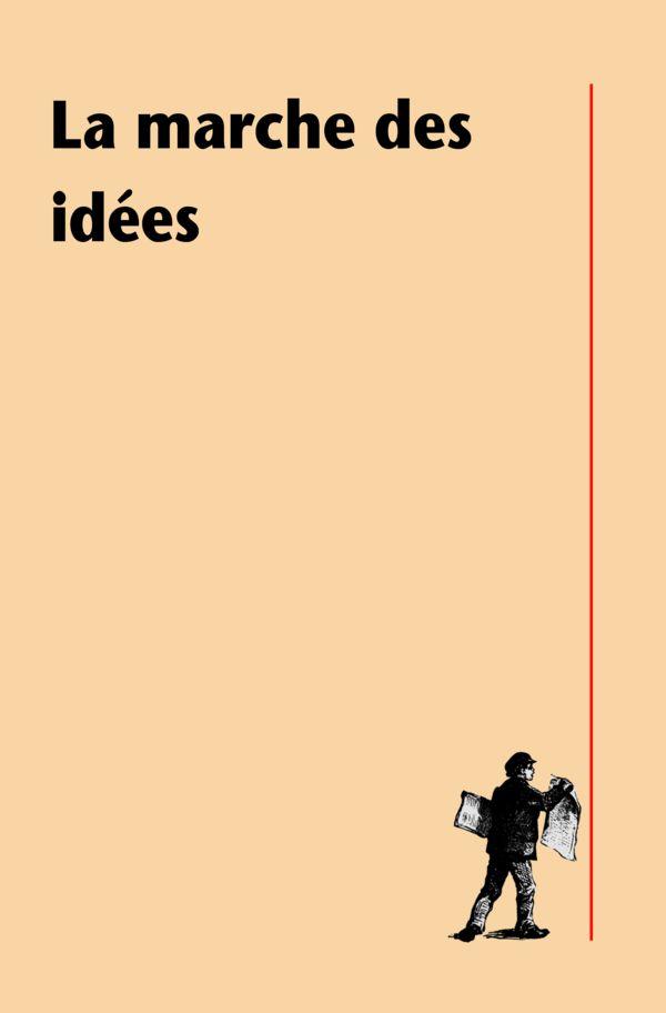 La marche des idées