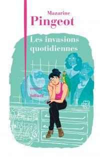 Les Invasions quotidiennes | PINGEOT, Mazarine. Auteur