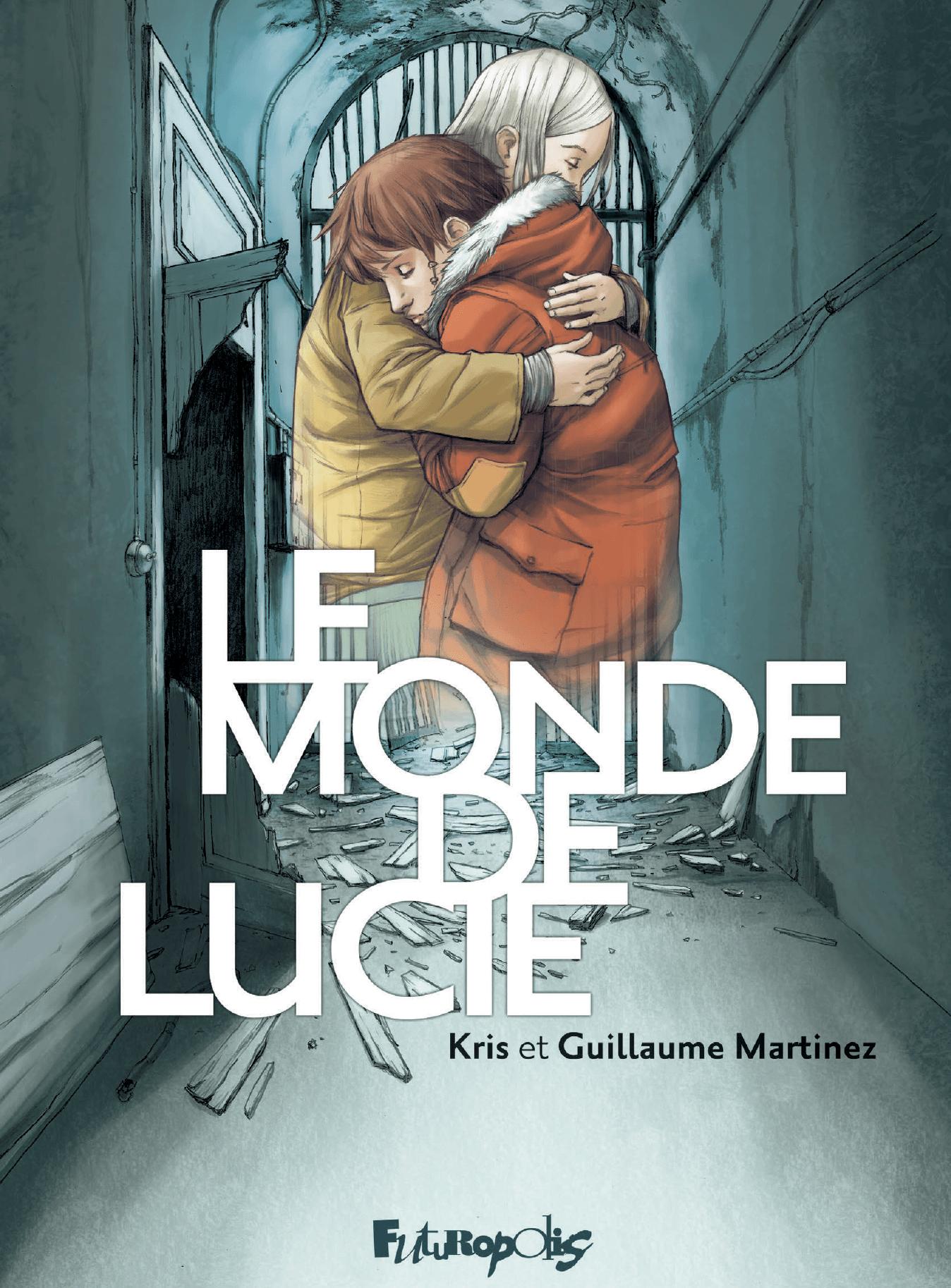 Le monde de Lucie - L'Intégrale