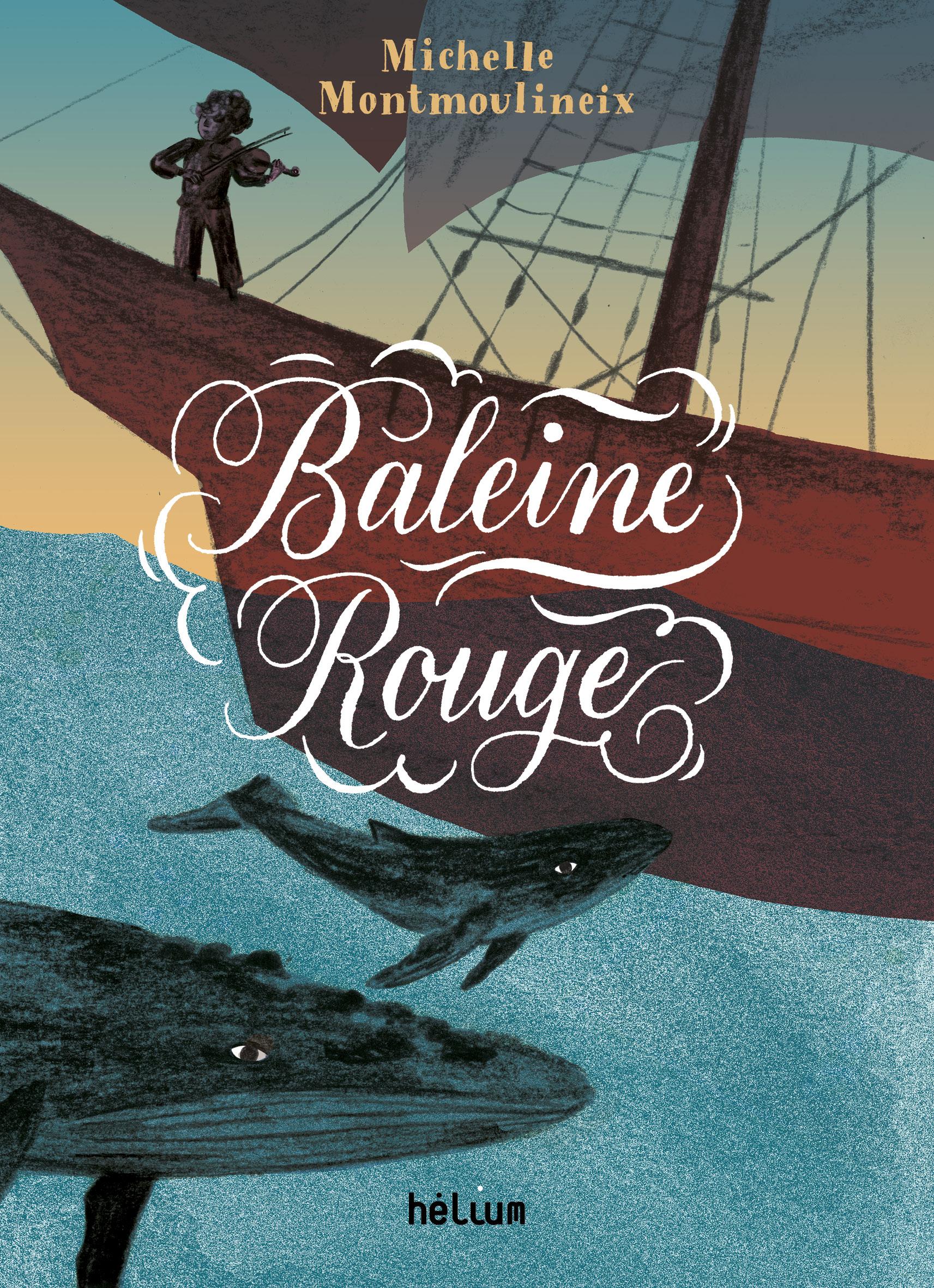 Baleine rouge | Montmoulineix, Michelle