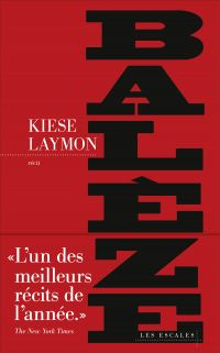 Balèze | Laymon, Kiese. Auteur