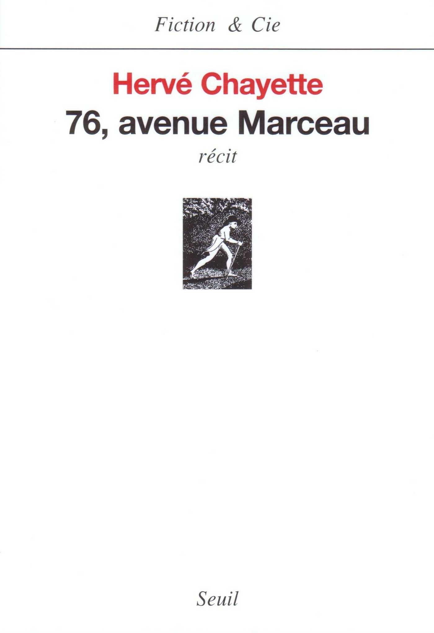 Soixante-seize, avenue Marceau   Chayette, Hervé