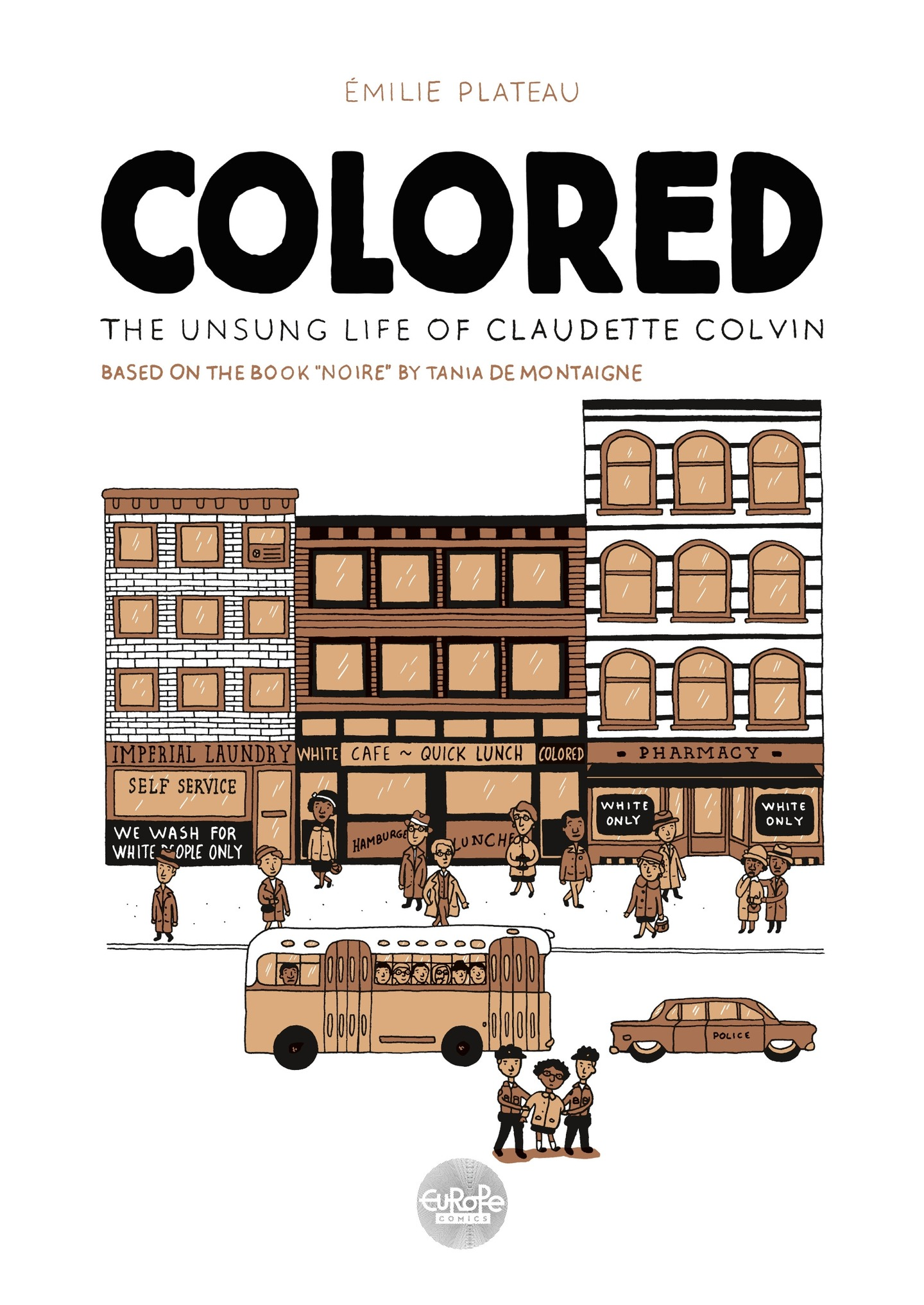 Colored: The Unsung Life of...