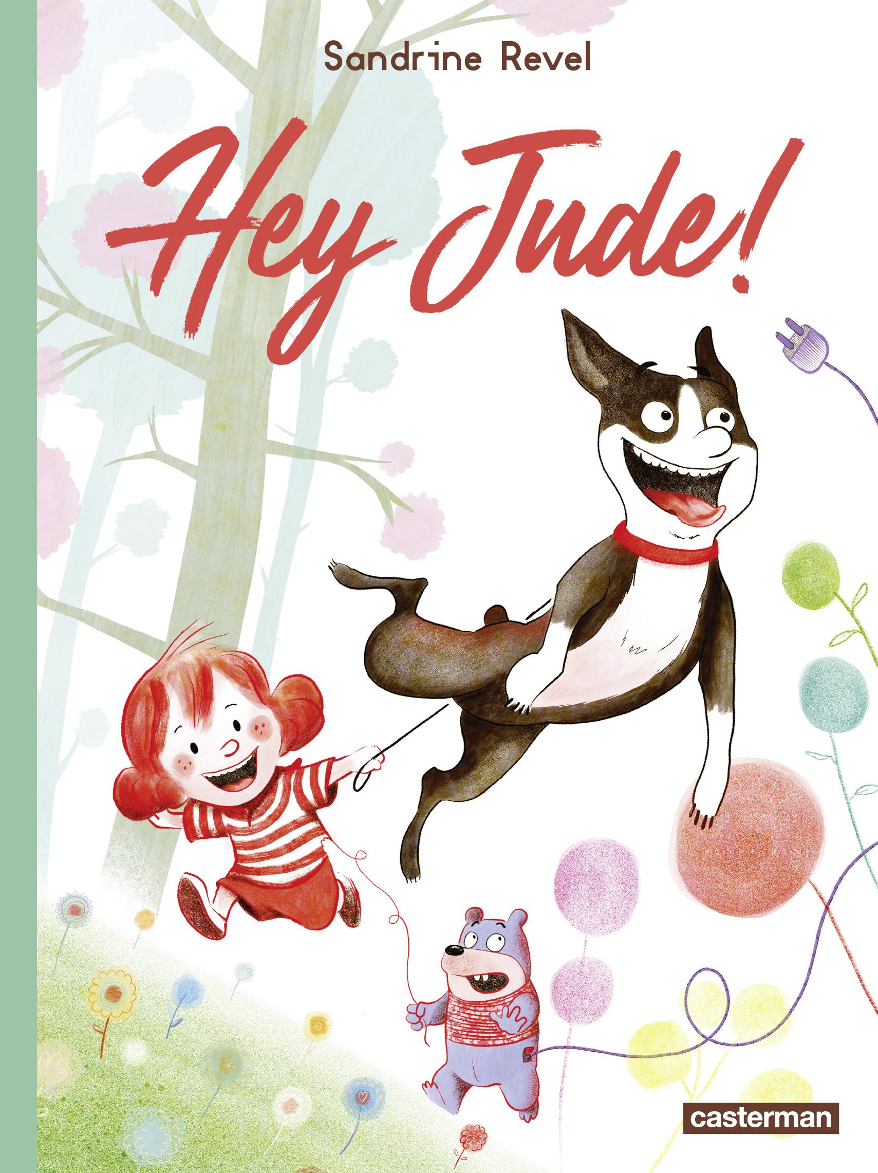Hey Jude ! | Revel, Sandrine
