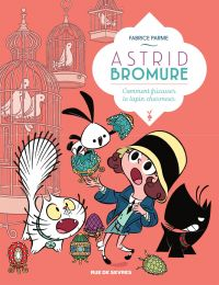 Astrid Bromure - Tome 6