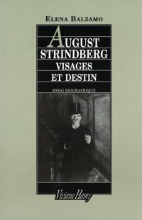 August Strindberg : visages...