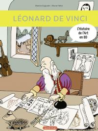 L'Histoire de l'Art en BD - Léonard de Vinci | Augustin, Marion