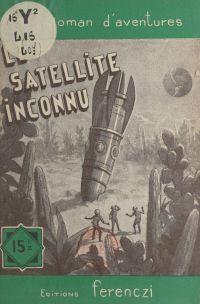 Le satellite inconnu