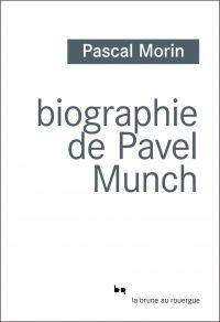 Biographie de Pavel Munch