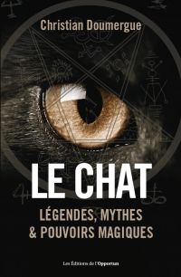 Le chat - Légendes, mythes ...