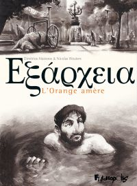 Exarcheïa. L'Orange amère | Mastoros, Dimitrios (1989-....). Auteur