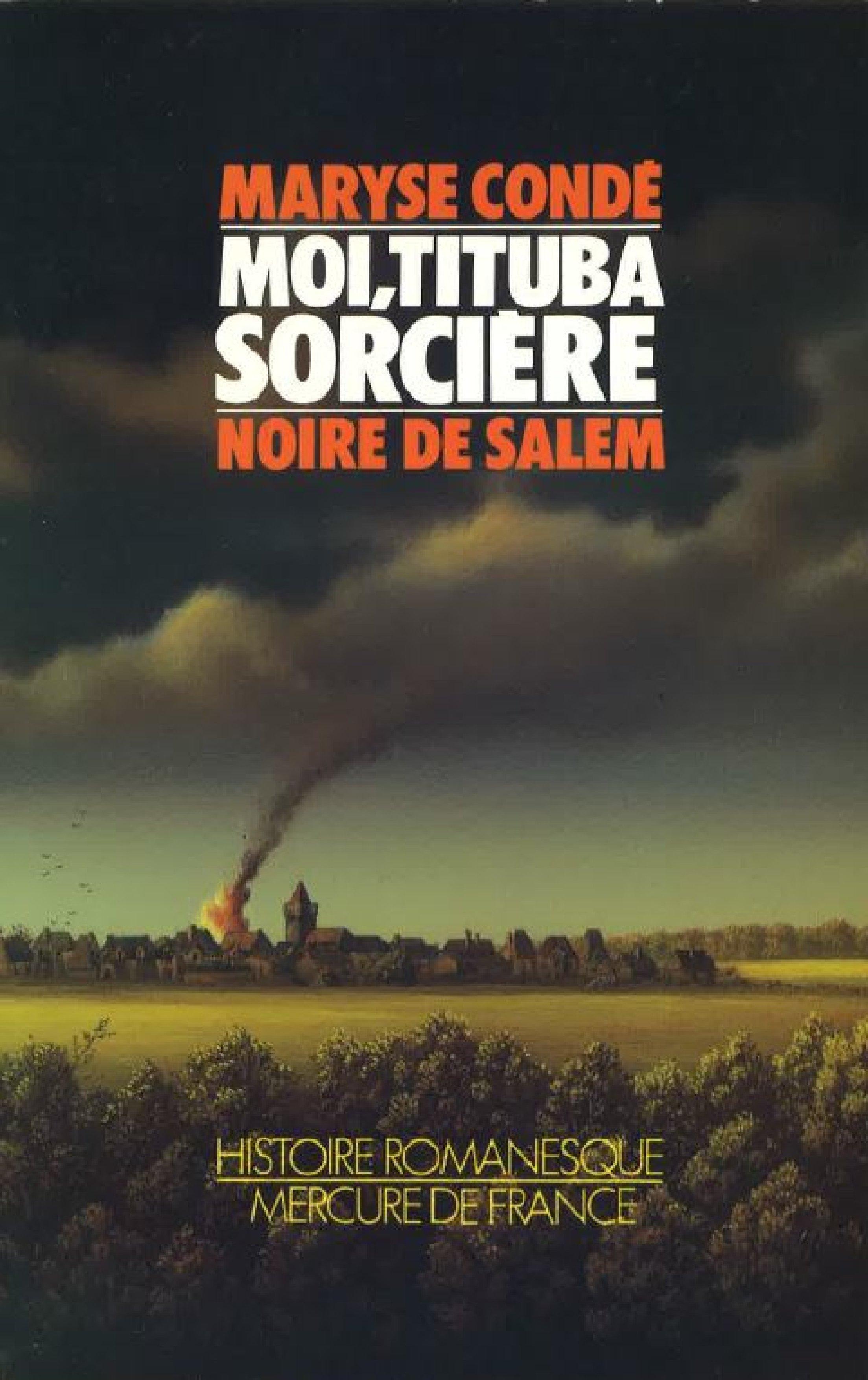 Moi, Tituba sorci?re... Noire de Salem