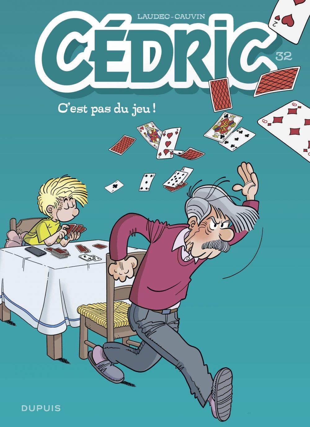 Cédric - tome 32 - C'est pas du jeu ! | Cauvin, . Auteur