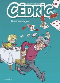 Cédric - tome 32 - C'est pas du jeu ! | Laudec, . Illustrateur