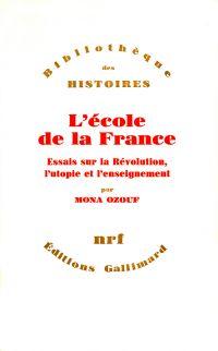 L'Ecole de la France - Essa...