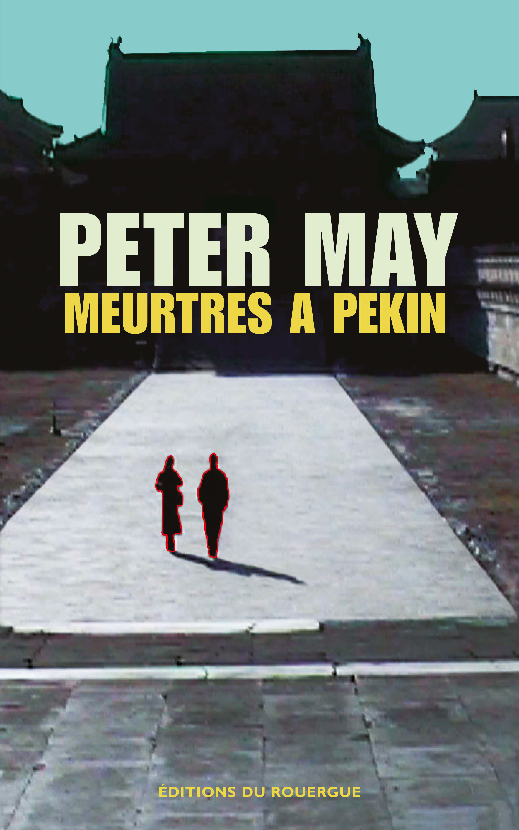 Meurtres à Pékin | May, Peter