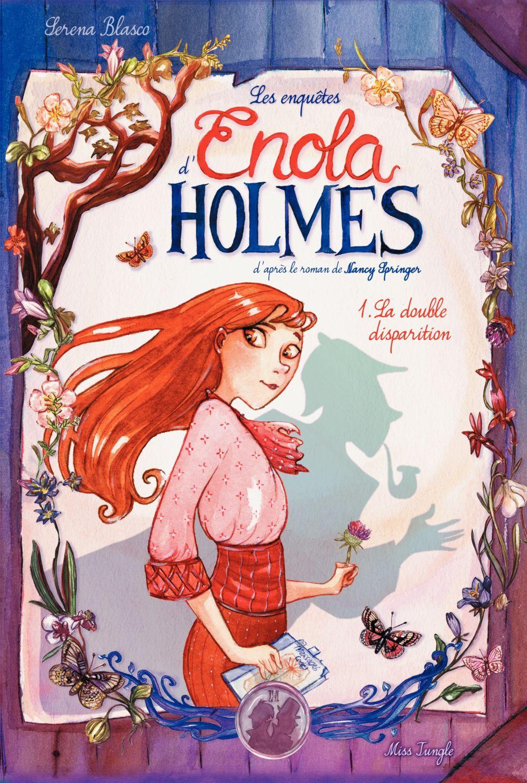 Enola Holmes - Tome 1 - La double disparition | Serena Blasco, . Illustrateur