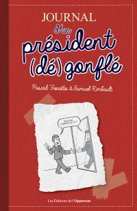 Journal d'un Président (dé)...