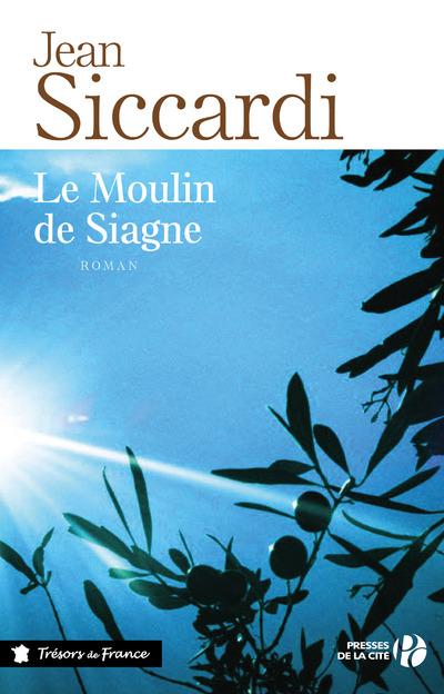 Le Moulin de Siagne | SICCARDI, Jean