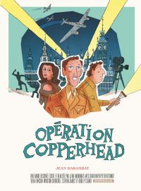 Opération Copperhead | Harambat, Jean (1976-....). Auteur