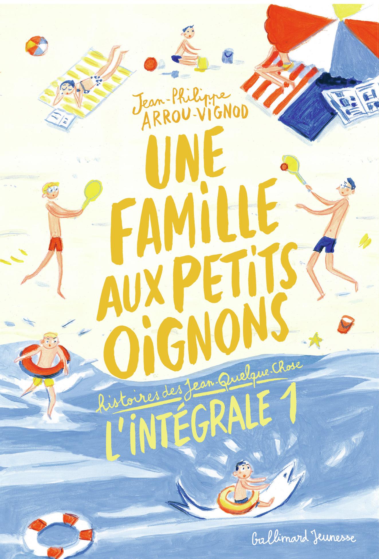 Une famille aux petits oignons - L'Intégrale 1 (Tomes 1 à 3) | Arrou-Vignod, Jean-Philippe