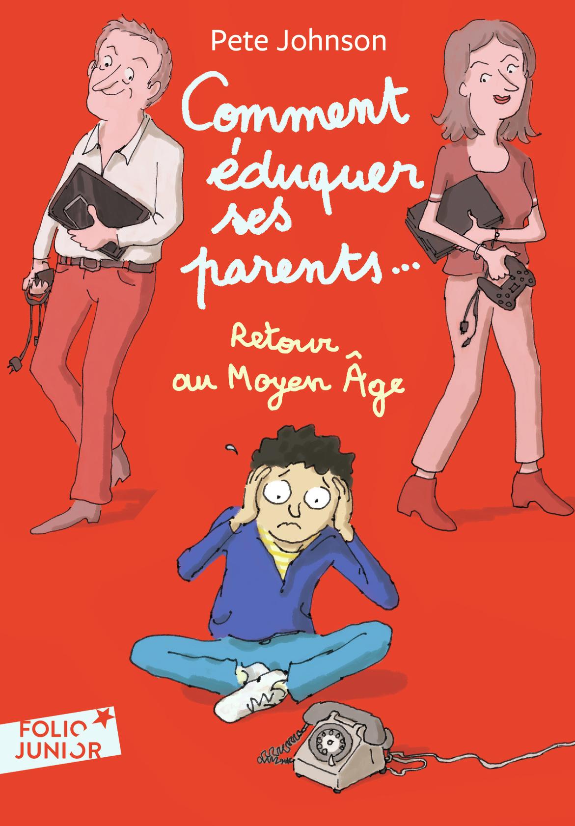 Comment éduquer ses parents... (Tome 4) - Retour au Moyen Âge