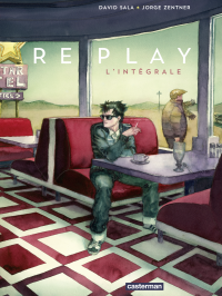 Replay (L'Intégrale) | Sala, David