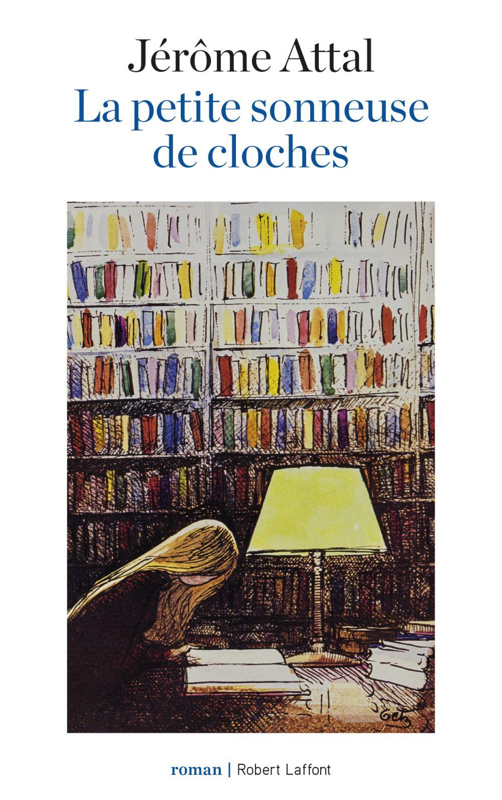 La Petite Sonneuse de cloches | ATTAL, Jérôme. Auteur