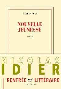 Nouvelle jeunesse | Idier, Nicolas (1981-....). Auteur