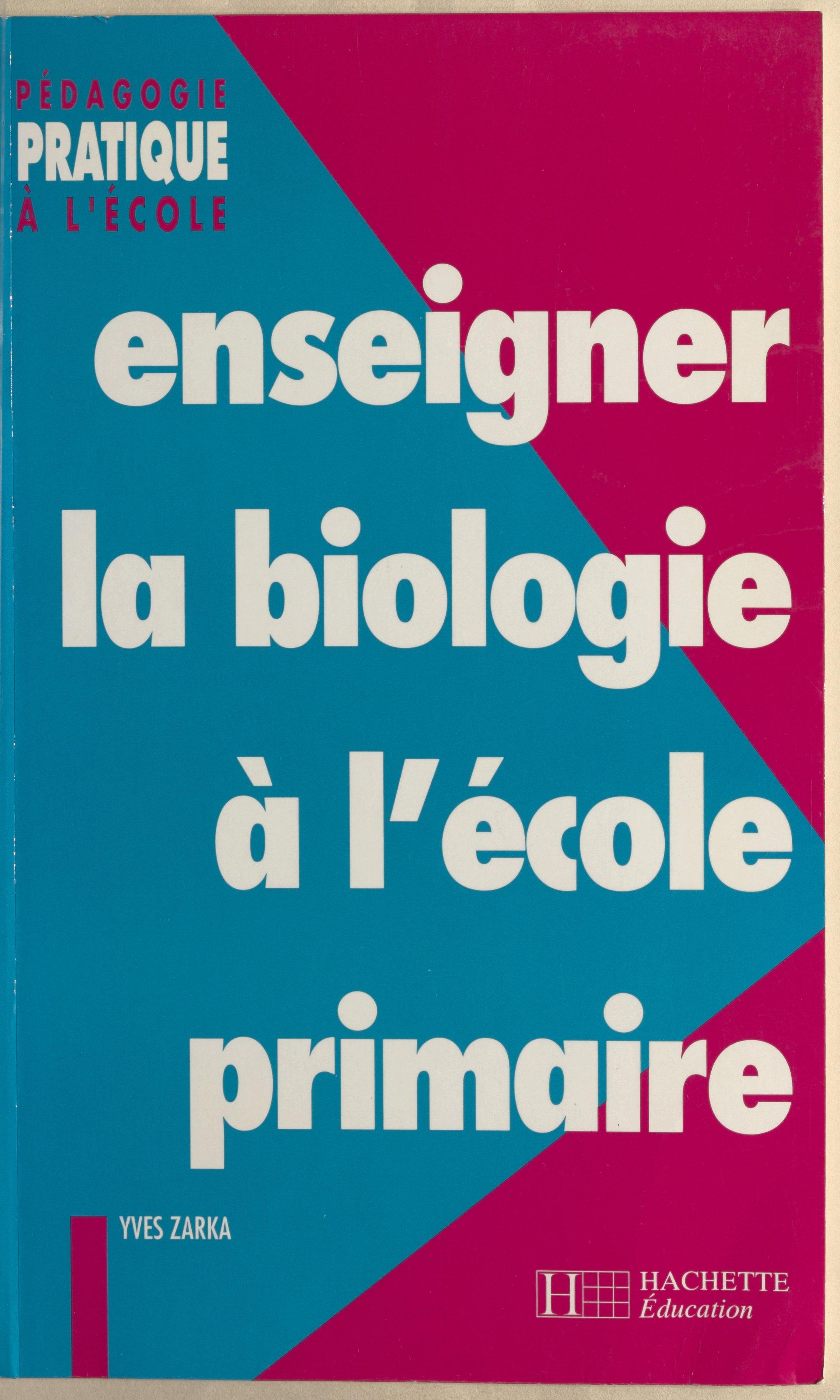 Enseigner la biologie à l'é...