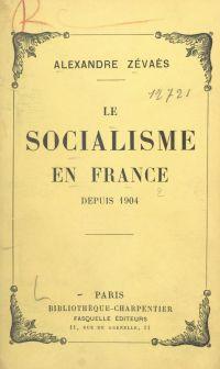 Le socialisme en France dep...