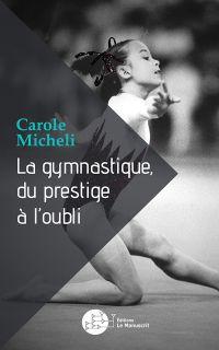 La gymnastique, du prestige...
