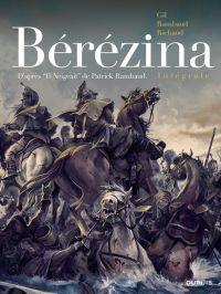 Bérézina - Intégrale - Il neigeait | Richaud, Frédéric (1966-....). Auteur