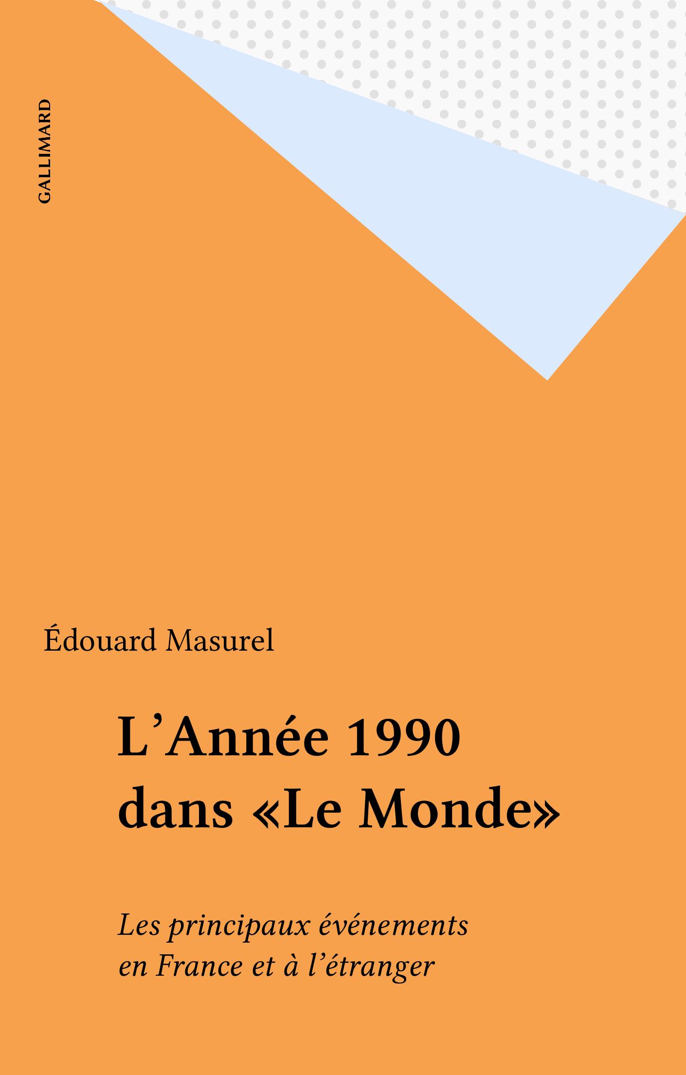 L'Année 1990 dans «Le Monde»
