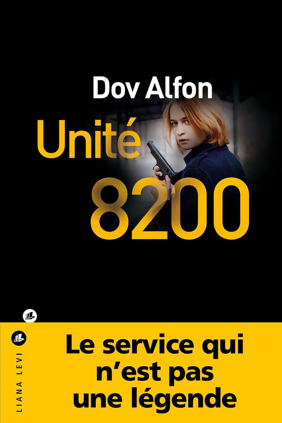 Unité 8200 | Alfon, Dov. Auteur